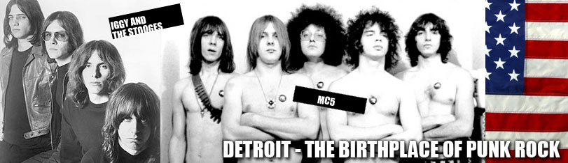 Detroit: Birthplace of Punk Rock - Iggy and the Stooges, The MC5, The Grande Ballroom 1967 - 1974